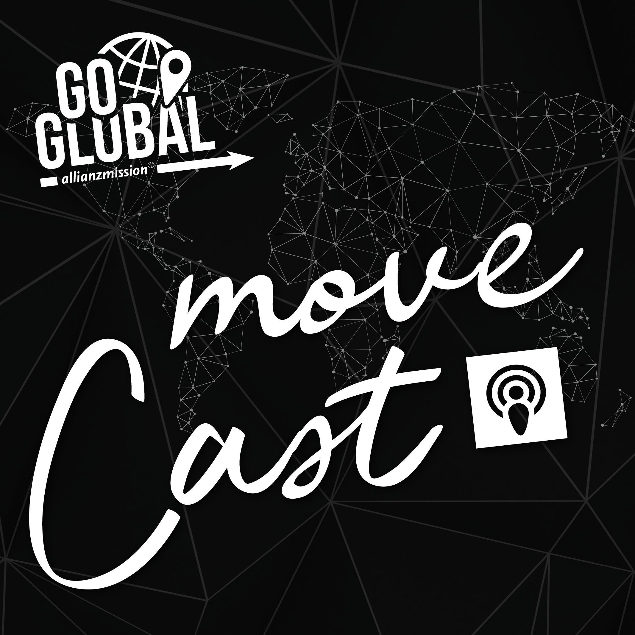 moveCast - GoGlobal by Allianz-Mission